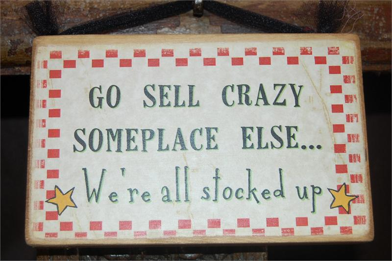 Go Sell Crazy Someplace Else